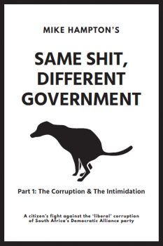Same Shit Different Government Part 1 by Mike Hampton (DA corruption ebook)