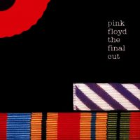 Pink Floyd The Final Cut - anti-war protest music
