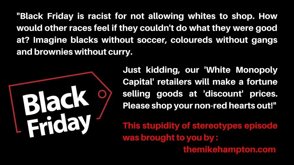 Black Friday racist stereotype protest - themikehampton dot com